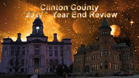12-28-2017  Clinton County 2017 Year End Review